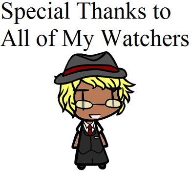 75 Watchers!?(See Description) by TheFantasyChronicles