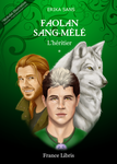 Faolan sang-mele T.1 - new cover by Mokolat-Illustr