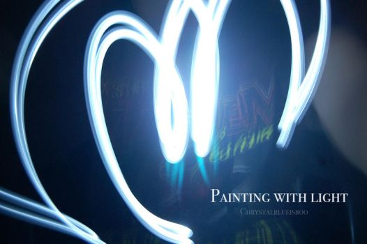 Painting With Light by Chrystalblueisboo
