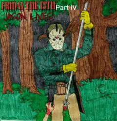 FRIDAY THE 13TH   part IV by Cooldud111