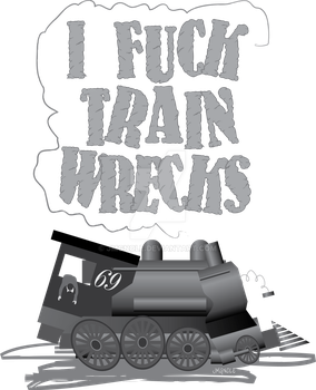 I F_ck Train Wrecks by jmgnole