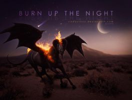 Burn up the Night by Cadavroux