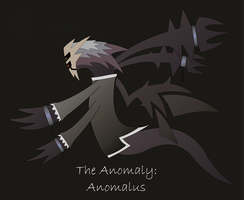 The Anomaly - Anomalus - by ASP-Ian