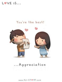 54. Love is... Appreciation by hjstory