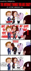The Internet thinks you are crazy by KamiDiox