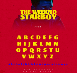 The Weeknd - Starboy / Font by RADIANTWH0R3