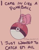 I came in like a Pokeball-Lickitung