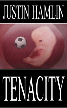 Tenacity by CitizenJustin