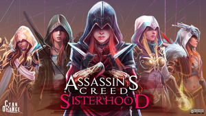Assassin's Creed - Sisterhood - Fanart Crossover by Cyan-Orange-Studio