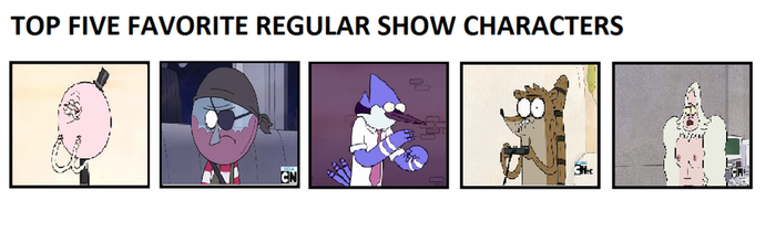 My Top five favorite Regular show characters by becaveach21