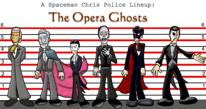 Police Lineup - Opera Ghosts by Spaceman-Chris