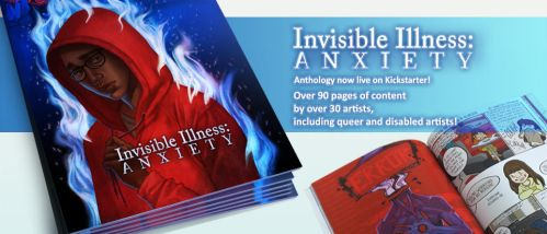 Kickstarter launch -INVISIBLE ILLNESS: Anxiety- by Remarin