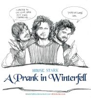 A Prank in Winterfell by sketchditto