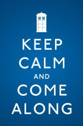 Keep Calm and Come Along by ZeeZedZee