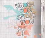 Under Construction by xmoncharmant