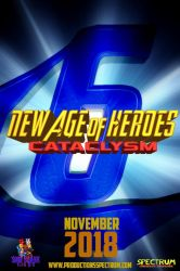 New Age of Heroes: Cataclysm (2018) Teaser Poster by SCFOfficial