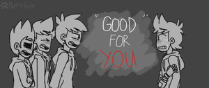 SO YOU GOT WHAT YOU ALWAYS WANTED   Eddsworld by Puppyrelp
