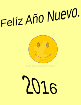 Feliz Happy Anio New Nuevo Year 2016 by RMZERO