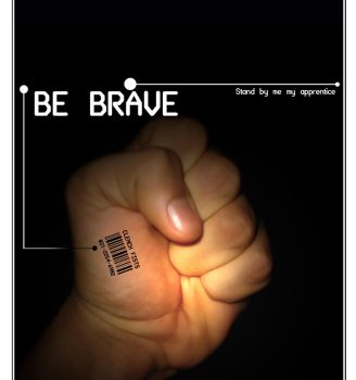 Be Brave, Clench Fists by aldo0815
