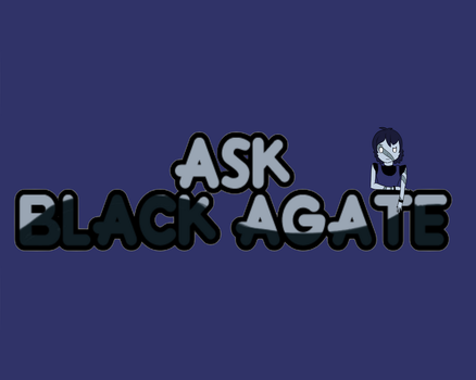 Ask Black Agate by O-kra