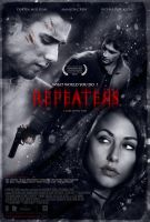 Repeaters Movie Poster by SteveDen