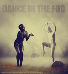 Dance In The Fog - End Collection by ANC4DES