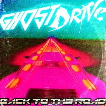 GhostDrive - Back To The Road EP by andehpinkard
