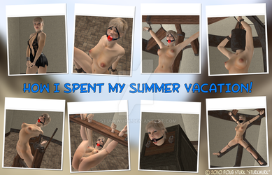 How I spent my summer vacation by sturkwurk