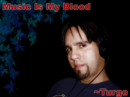 Music Is My Blood by Turgo