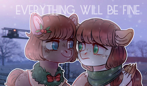 Everything will be fine! by JeffaPegas