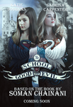 The School for Good and Evil Movie Poster by TheMaleviQueen