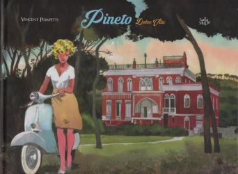 Pineto Dolce Vita artbook now available by VincentPompetti
