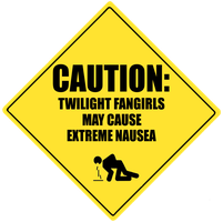 CAUTION: Twilight Fangirls by Chuiy