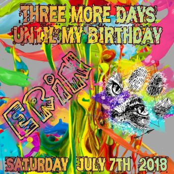 three more days till my birthday by customxwordxpictures
