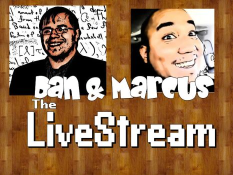 Dan and Marcus, The Live Stream by DiscreteComputation