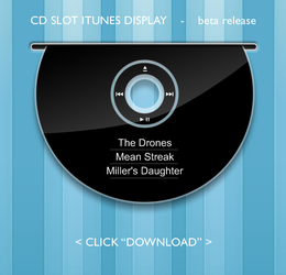 CD Slot iTunes Display by D-O-M-I-N-I-C