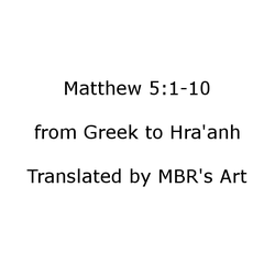 Hra'anh - Matthew 5 vv. 1-10 by mbrsart