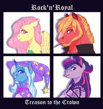 Rock'n'Royal: Treason to the Crown by Earthsong9405