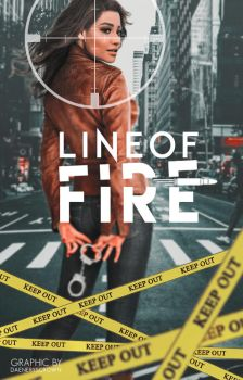 Line Of Fire - Wattpad Cover (Premade) by daeneryscrown