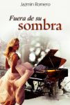 Book cover - Fuera De Su Sombra By Jazmin Romero by CathleenTarawhiti