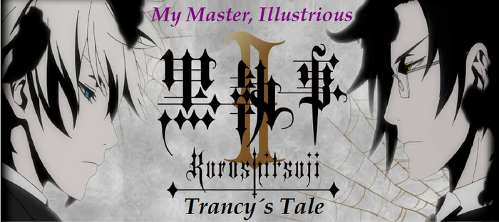 Black Butler II: Trancy's Tale - Episode 1 by SavageScribe