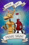 We've Got Movie Sign! by sammich