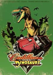 Cadillacs and Dinosaurs! by Rodrigo-Vega