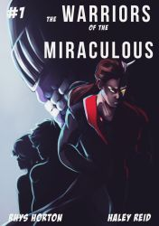 The Warriors of the Miraculous - Cover #1 by MegS-ILS