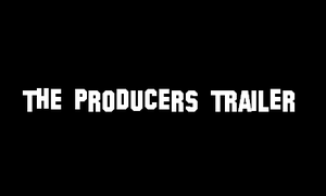The Producers Trailer by DrewTheWolf