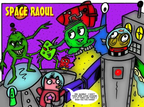Space Raoul and Friends by mikedaws