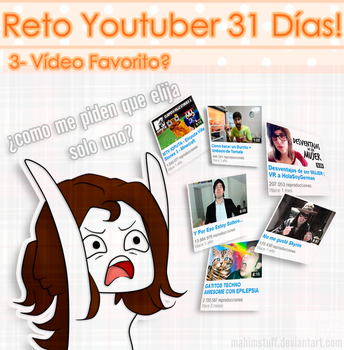 RETO YOUTUBER #3 by MahiStuff