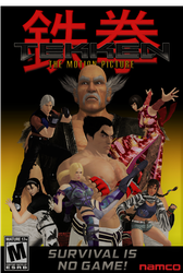 TEKKEN: The Motion Picture by DarkOverlord1296