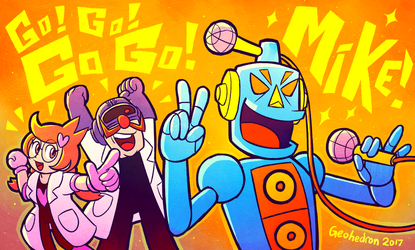 MY NAME IS MIKE COME ON LETS ROBO KARAOKE by Slitherbot