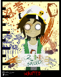 Wanted alive or dead: 2 - M.U.D. by SintSix